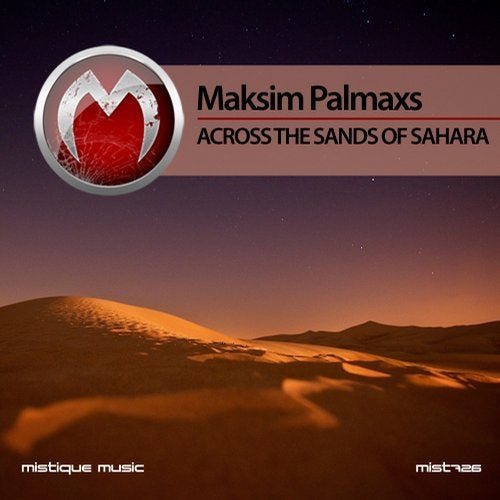 Maksim Palmaxs - Across The Sands of Sahara [EP] 2018