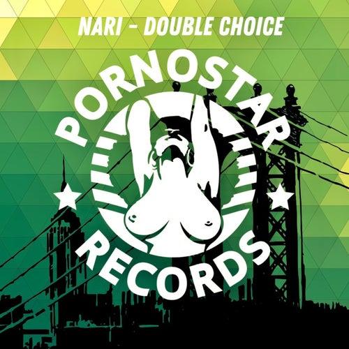 Nari - Double Choice (Original Mix) [2021]