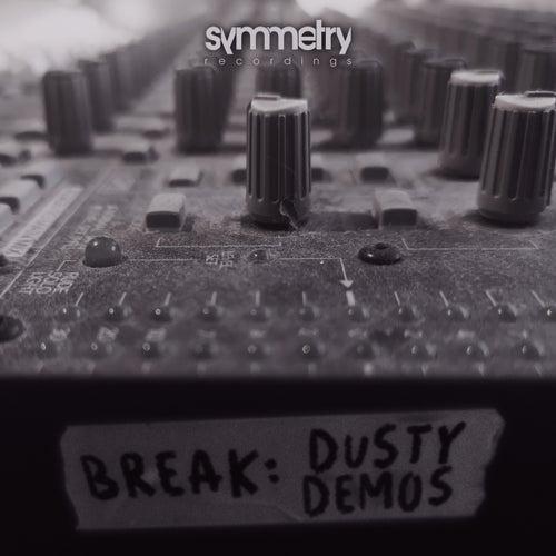 Break - Dusty Demos [SYMMLP009]