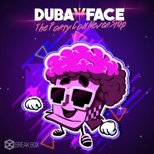 Dubaxface - The Party Can Never Stop (EP) 2019