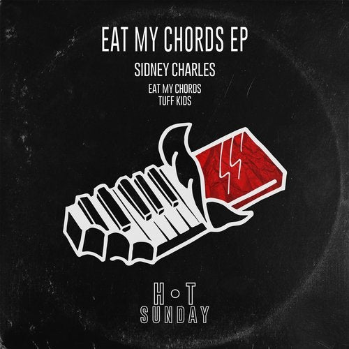 Eat My Chords Original Mix By Sidney Charles On Beatport