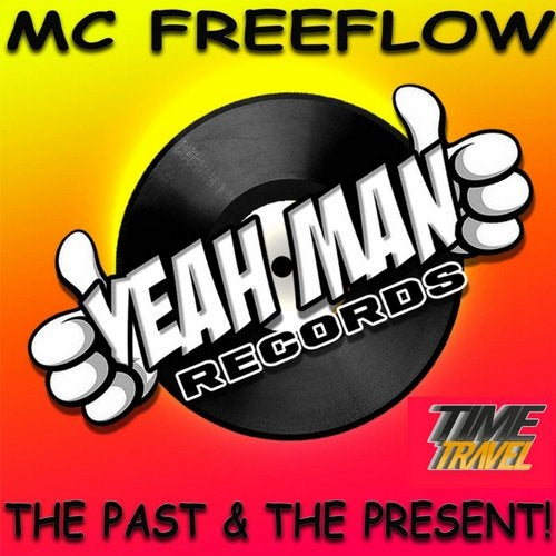 MC Freeflow - The Past & The Present! LP 2019