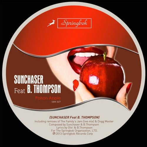 Poison Apple feat  B  Thompson (Original Mix) by Sunchaser