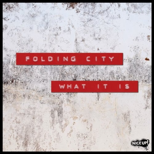 Folding City — What It Is [EP] 2018