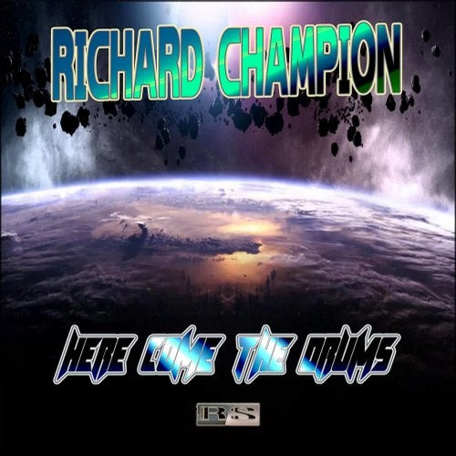 Richard Champion - Here Come The Drums 2019 [EP]