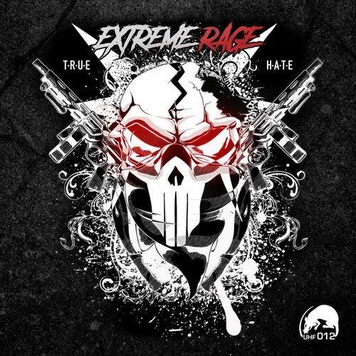 Extreme Rage - True Hate 2019 [LP]
