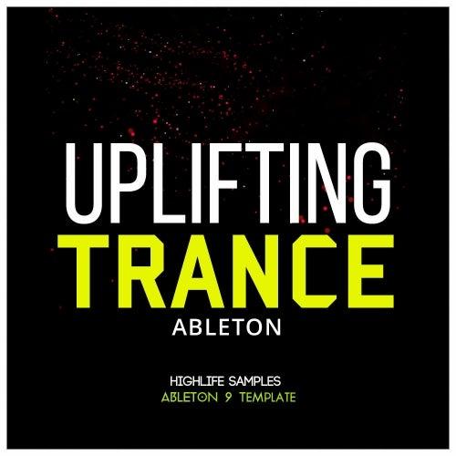 Ableton Uplifting Trance [HighLife Samples]