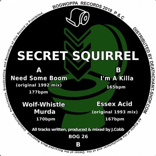 Secret Squirrel - Need Some Boom (EP) 2017