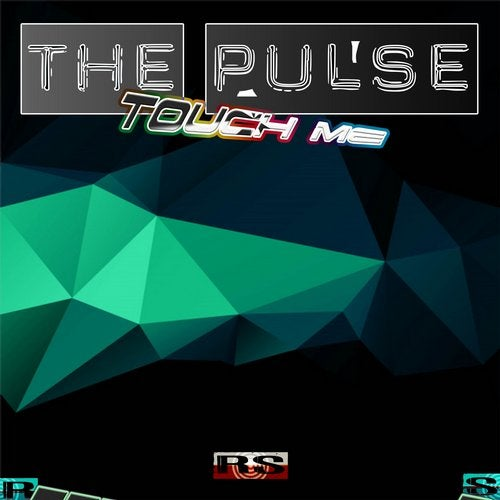 The Pulse - TouchMe EP