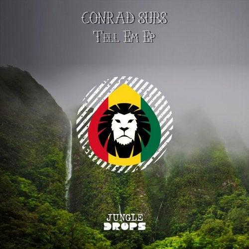 Conrad Subs - Tell Em / Dibby Dibby 2019 [EP]