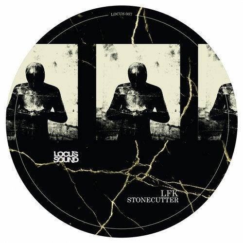 LFK - Stonecutter [EP] 2018