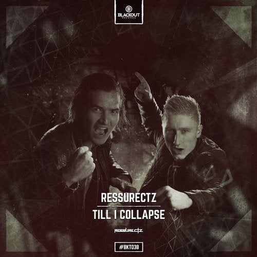 Ressurectz - Till I Collapse