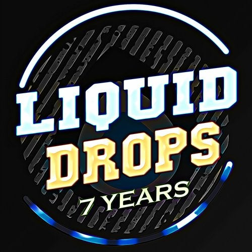 VA - 7 YEARS LIQUID DROPS (LP) 2019
