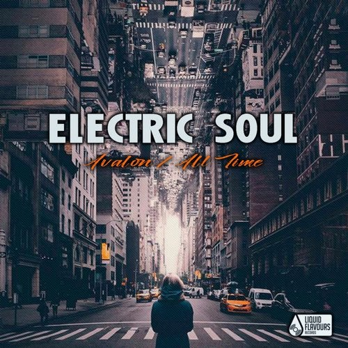 Electric Soul - Avalon / All Time Single [EP] 2018