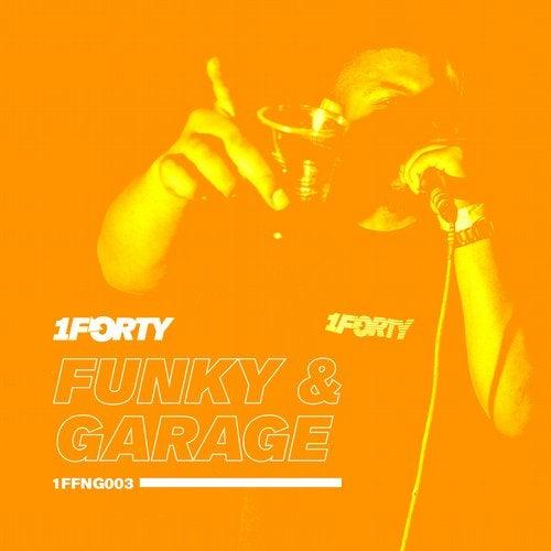 VA - 1FFNG003 (Funky & Garage) 2019 [EP]