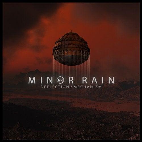 Minor Rain - Deflection / Mechanizm 2019 [EP]