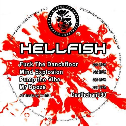 Hellfish - Fuck The Dancefloor 2019 [EP]