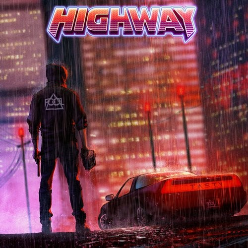 F.O.O.L - Highway 2018 [EP]