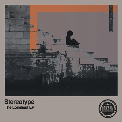 Stereotype - The Loneliest EP 2019