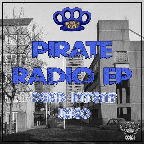 Dead Intent & Jago - Pirate Radio 2019 [EP]