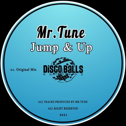 Mr.Tune - Jump & Up (Original Mix) [2021]