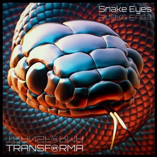 Transforma - Snake Eyes [EP] 2019