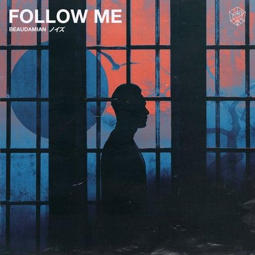Follow Me (Original Mix) by BeauDamian on Beatport