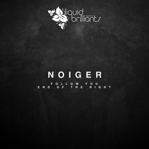 Noiger — Follow You (EP) 2018