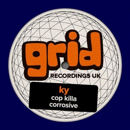 Ky - Cop Killa / Corrosive [EP] 2019