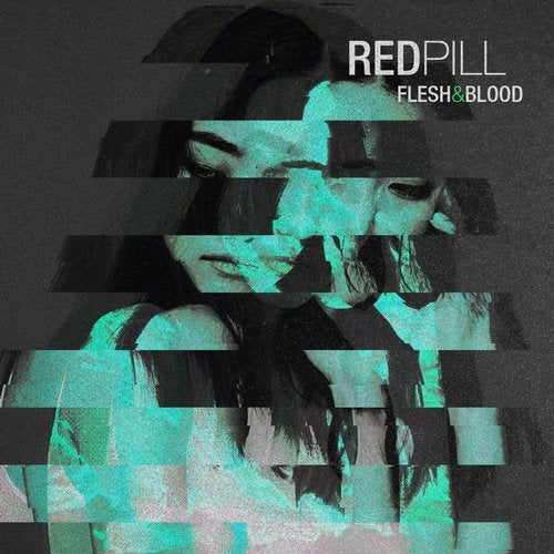 Redpill - Flesh & Blood 2019 [EP]