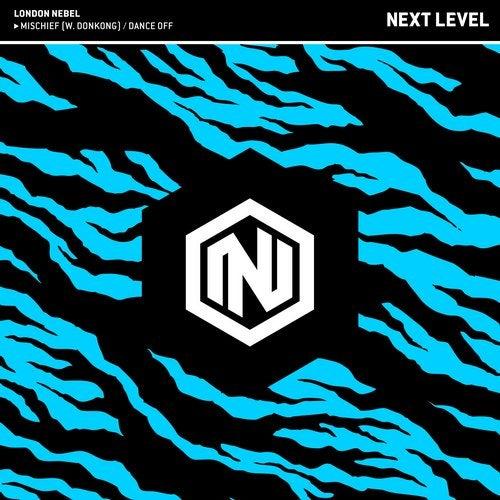 London Nebel - Mischief / Dance Off (EP) 2019