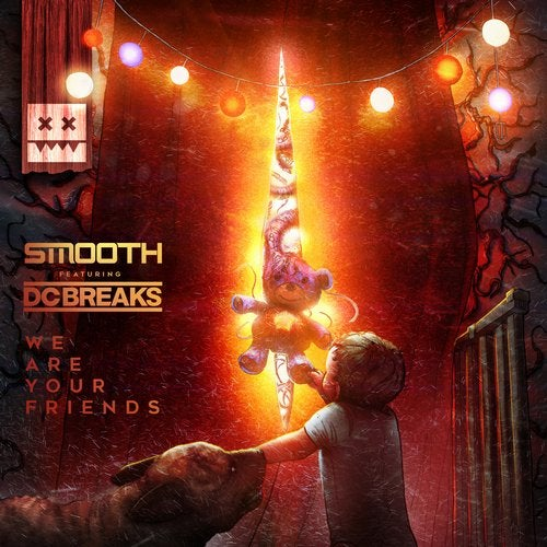 Smooth - We Are Your Friends (feat. DC Breaks) [Single] 2019