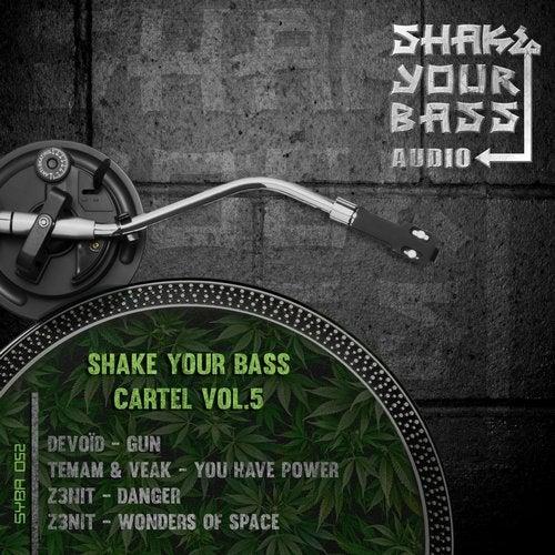 VA - SHAKE YOUR BASS CARTEL VOL. 5 [EP] 2017