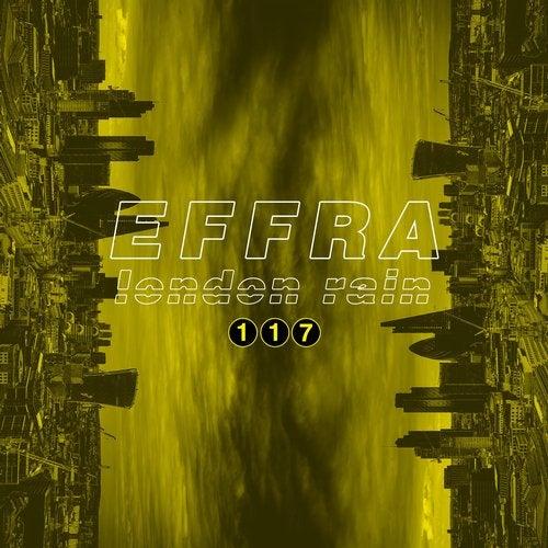 Effra - London Rain 2019 (EP)