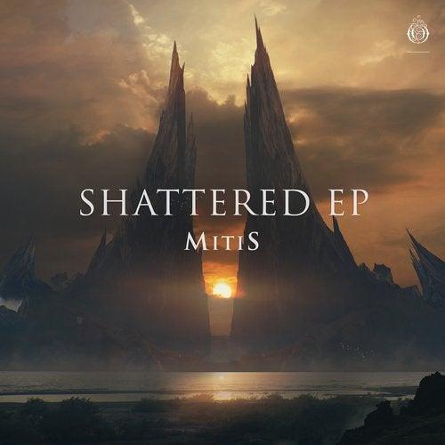 MitiS - Shattered EP 2019