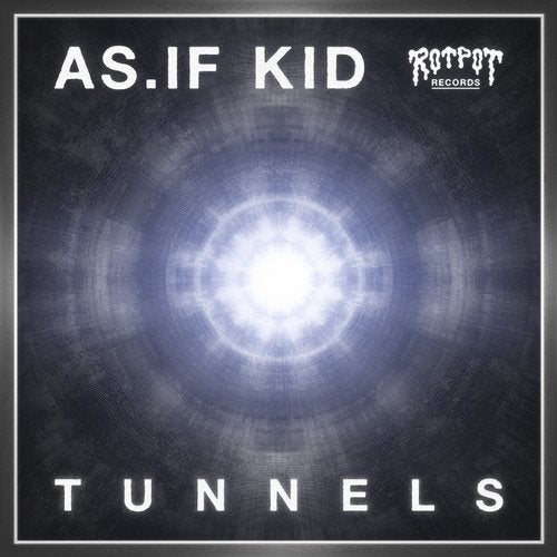 AS.IF KID - Tunnels (EP) 2018