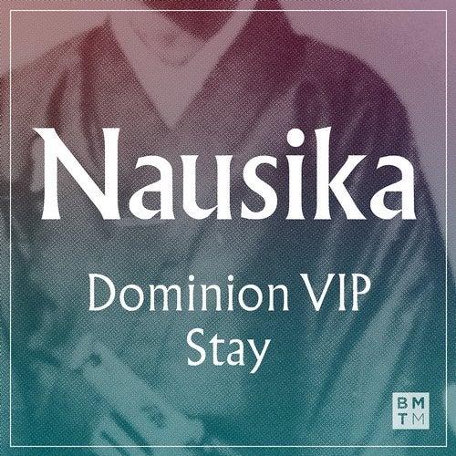 Nausika - Dominion VIP + Stay 2019 (EP)