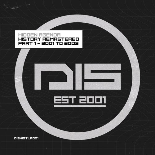 Download Hidden Agenda - Dispatch Recordings 'History Remastered Part 1 - 2001 to 2003' (DISHISTLP001) mp3