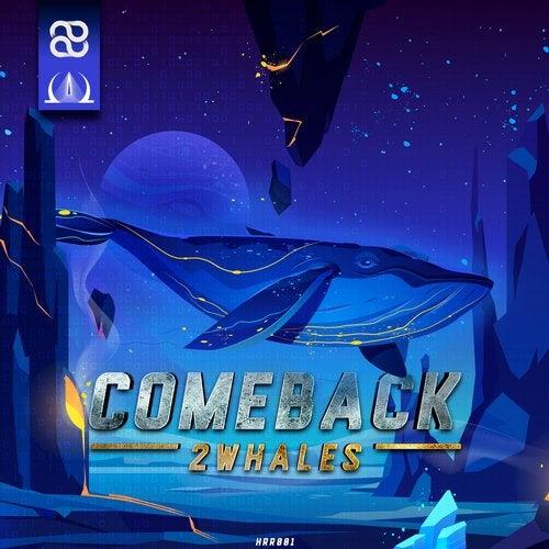 2Whales - Comeback