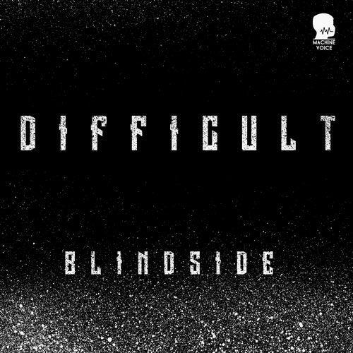 Difficult - Blindside [EP] 2019