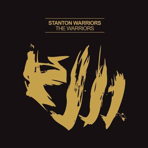 Stanton Warriors - The Warriors 2011 [LP]