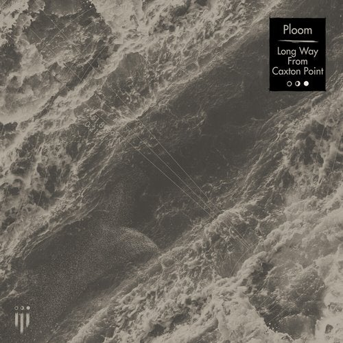 Ploom - Long Way from Caxton Point [EP] 2019