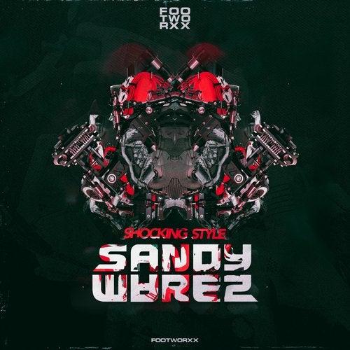 Sandy Warez - Shocking Style 2019 [EP]
