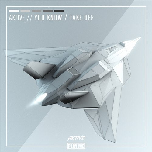 Aktive - You Know / Take Off 2019 [EP]
