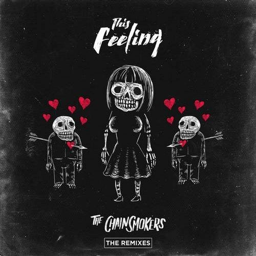 The Chainsmokers - This Feeling - Remixes 2018 [EP]