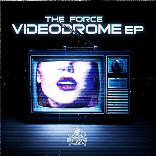 The Force - Videodrome (EP) 2018