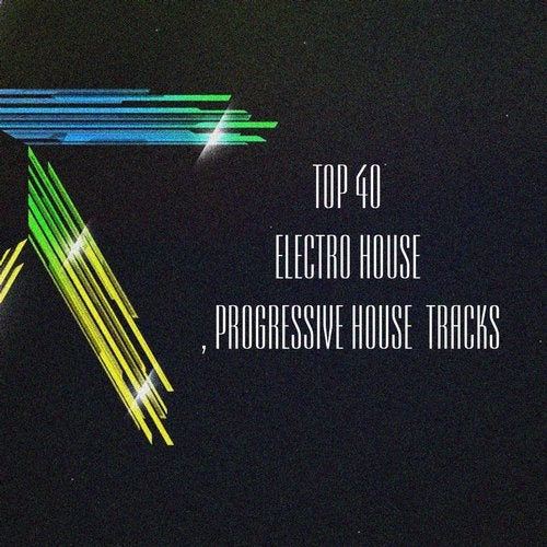 Top 40 Electro House Progressive House Tracks From B Max Records On Beatport