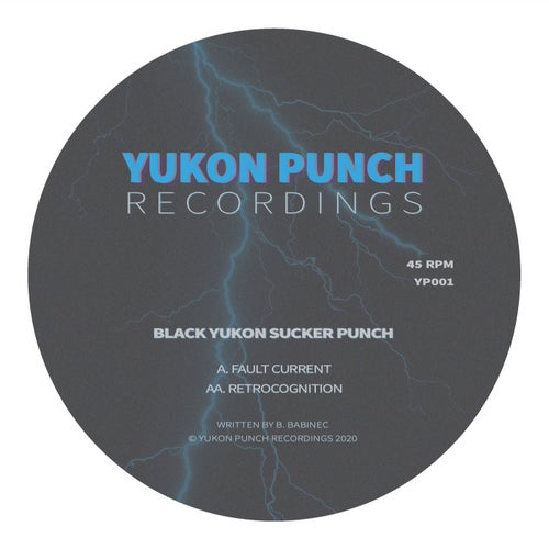 Download Black Yukon Sucker Punch - Fault Current / Retrocognition (YP001) mp3
