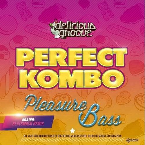 Perfect Kombo - Pleasure Bass [DGR001]