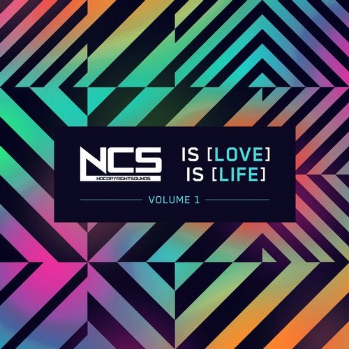 NCS is Love, NCS is Life, Vol  1 [Nocopyrightsounds] :: Beatport